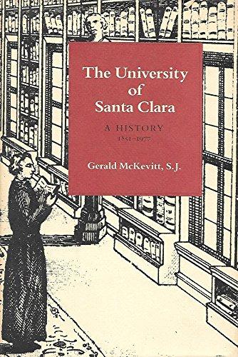 The University of Santa Clara: A History, 1851-1977