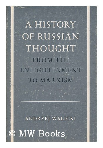 9780804710268: A History of Russian Thought from the Enlightenment to Marxism: From the Enlightenment to Marxism