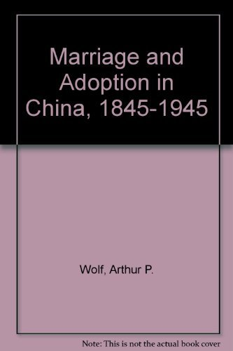 9780804710275: Marriage and Adoption in China, 1845-1945