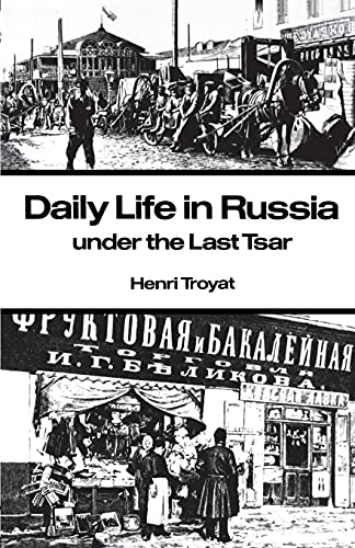 9780804710305: Daily Life in Russia under the Last Tsar
