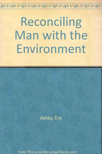 9780804710411: Reconciling Man with the Environment