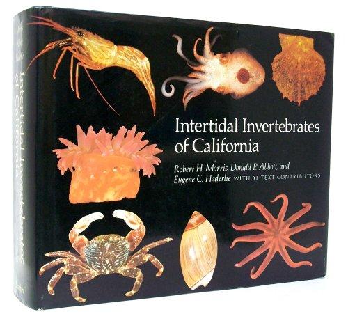 Intertidal Invertebrates of California: Morris, Robert H.