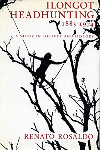 9780804710466: Ilongot Headhunting, 1883-1974: A Study in Society and History