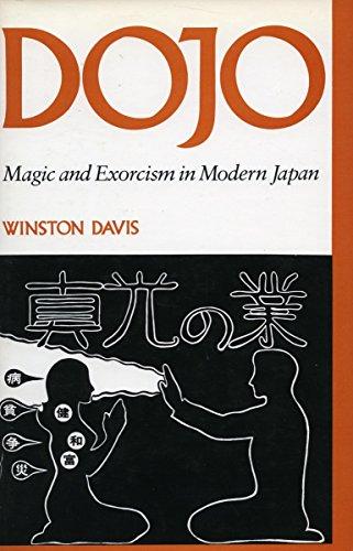 Dojo: Magic and Exorcism in Modern Japan: Davis, Winston