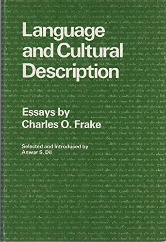 language and cultural description essays by frake charles o  language and cultural description essays frake charles o dil anwar