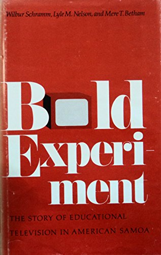 9780804710909: Bold Experiment: The Story of Educational Television in American Samoa.