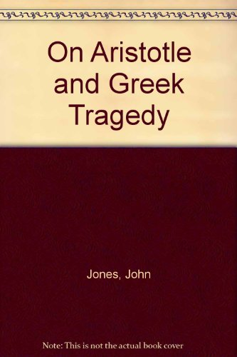 9780804710930: On Aristotle and Greek Tragedy