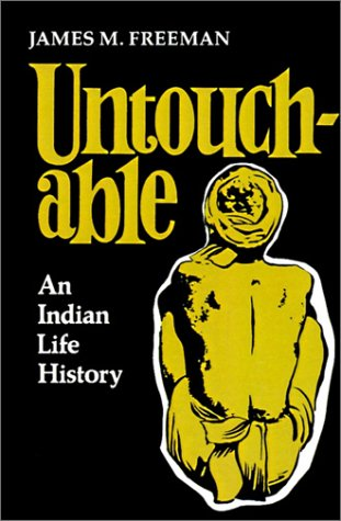 9780804711036: Untouchable: An Indian Life History