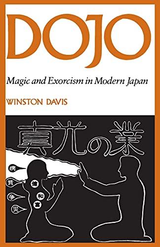 9780804711319: Dojo: Magic and Exorcism in Modern Japan