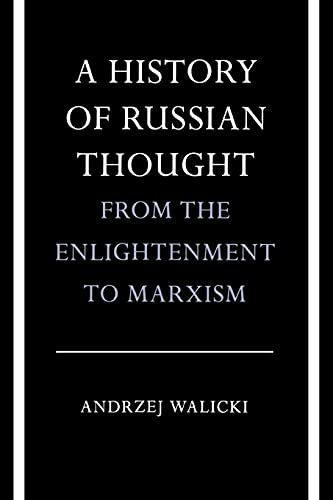 9780804711326: A History of Russian Thought from the Enlightenment to Marxism
