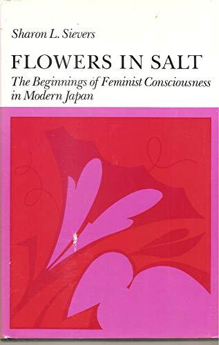 9780804711654: Flowers in Salt: The Beginnings of Feminist Consciousness in Modern Japan