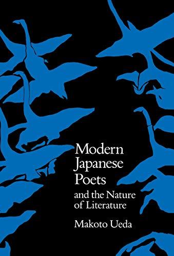 Modern Japanese Poets and the Nature of Literature: Ueda, Makoto