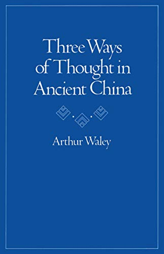 9780804711692: Three Ways of Thought in Ancient China