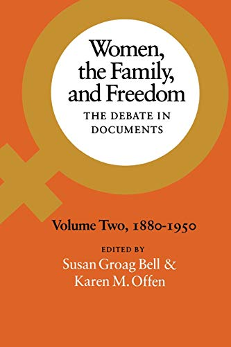 9780804711739: Women, the Family, and Freedom: The Debate in Documents, Volume II, 1880-1950 (Volume 2)