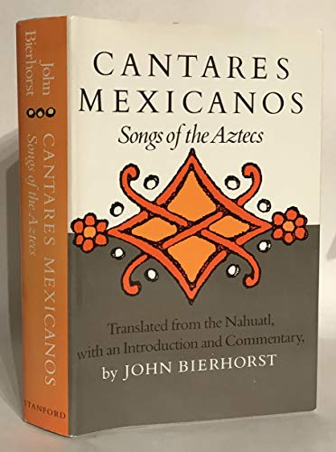 9780804711821: Cantares Mexicanos: Songs of the Aztecs