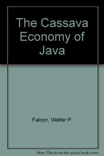 The Cassava Economy of Java: Falcon, Walter P.,