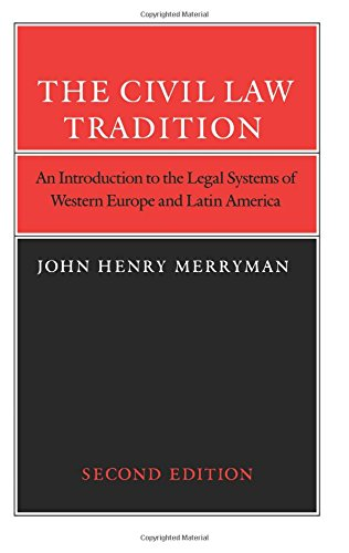 9780804712484: The Civil Law Tradition: An Introduction to the Legal Systems of Western Europe and Latin America