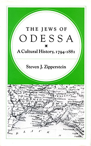 9780804712514: The Jews of Odessa: A Cultural History, 1794-1881