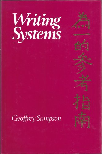 9780804712545: Writing Systems: A Linguistic Introduction