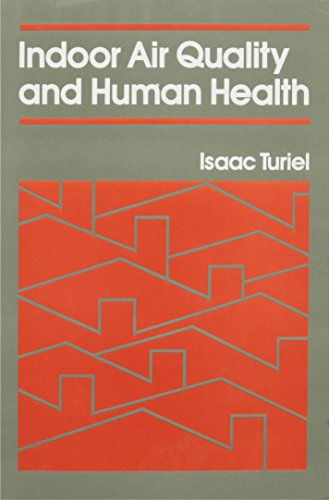 Indoor Air Quality and Human Health: Turiel, Isaac