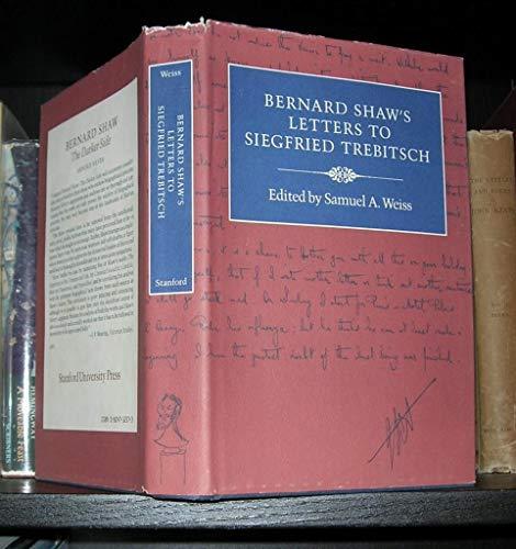 9780804712576: Bernard Shaw's Letters to Siegfried Trebitsch