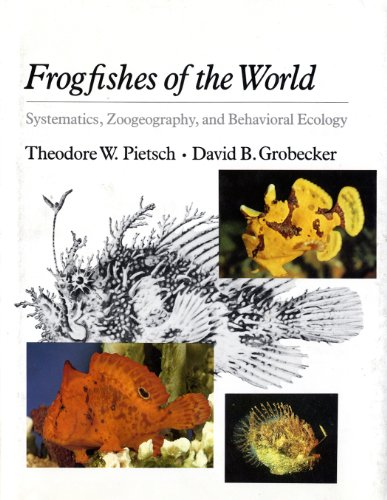 9780804712637: Frogfishes of the World: Systematics, Zoogeography, and Behavioral Ecology