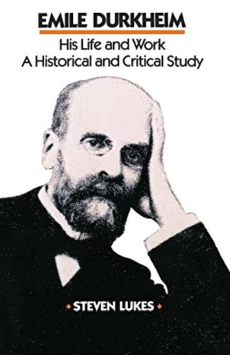 9780804712835: Emile Durkheim: His Life and Work: A Historical and Critical Study