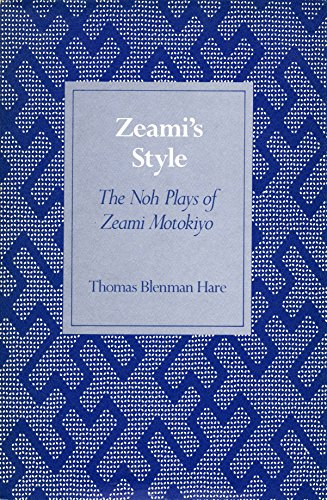 9780804712903: Zeami's Style: Noh Plays of Zeami Motokiyo
