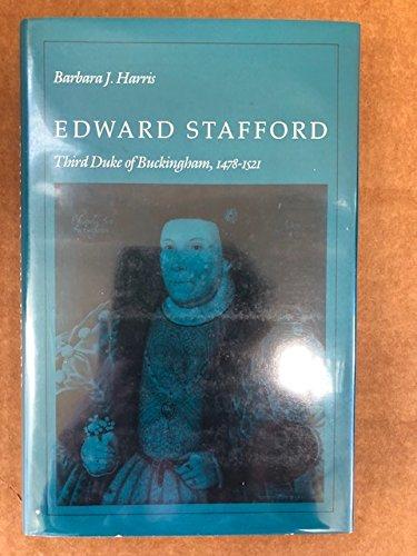 9780804713160: Edward Stafford, Third Duke of Buckingham, 1478-1521
