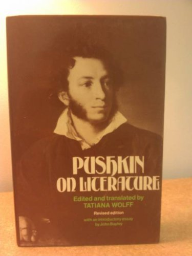 9780804713221: Pushkin on Literature