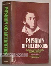 9780804713221: Pushkin on Literature