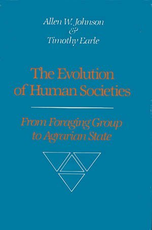 9780804713399: Evolution of Human Societies: From Foraging Group to Agrarian State