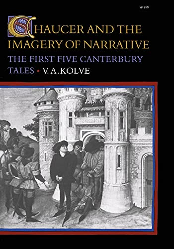 9780804713498: Chaucer and the Imagery of Narrative: The First Five Canterbury Tales