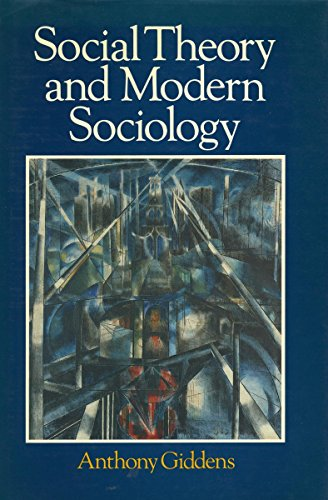 9780804713559: Social Theory and Modern Sociology