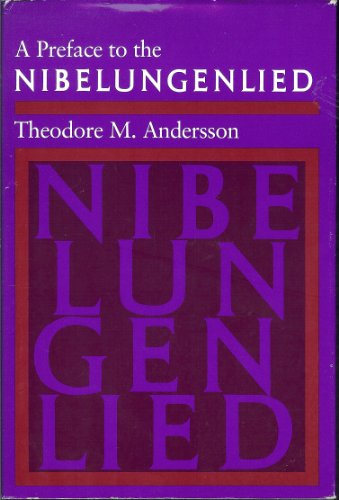 9780804713627: A Preface to the 'Nibelungenlied'