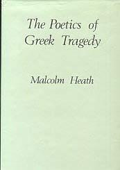 9780804713986: The Poetics of Greek Tragedy