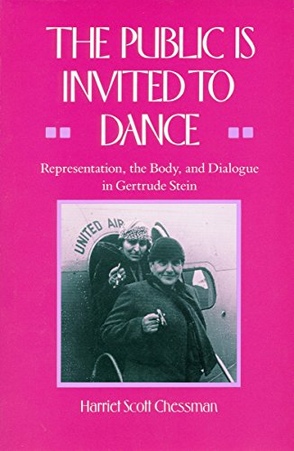 The public is invited to dance. Representation, the Body, and Dialogue in Gertrude Stein.: Chessman...