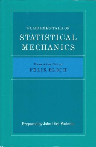 9780804715010: Fundamentals of Statistical Mechanics: Manuscript and Notes of Felix Bloch