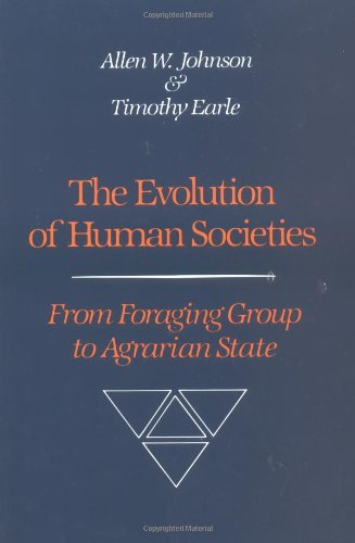 9780804715157: The Evolution of Human Societies: From Foraging Group to Agrarian State