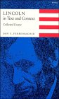 Lincoln in Text and Context: Collected Essays: Fehrenbacher, Don E.