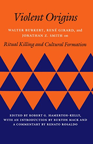 9780804715188: Violent Origins: Walter Burkett, Rene Girard, and Jonathan Z. Smith on Ritual Killing and Cultural Formation