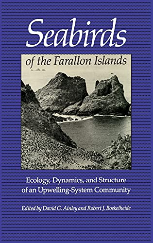 9780804715300: Seabirds of the Farallon Islands: Ecology, Dynamics, and Structure of an Upwelling-System Community