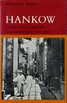 9780804715416: Hankow: Conflict and Community in a Chinese City, 1796-1895