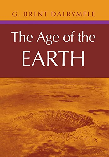 The Age of the Earth: Dalrymple, G. Brent