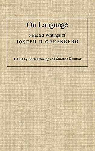 9780804716130: On Language: Selected Writings of Joseph H. Greenberg