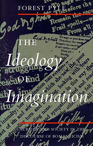 9780804716499: The Ideology of Imagination: Subject and Society in the Discourse of Romanticism