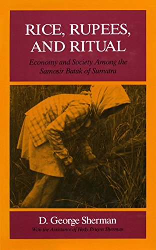Rice, Rupees, and Ritual: Economy and Society: D. George Sherman
