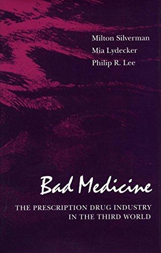 9780804716697: Bad Medicine: The Prescription Drug Industry in the Third World