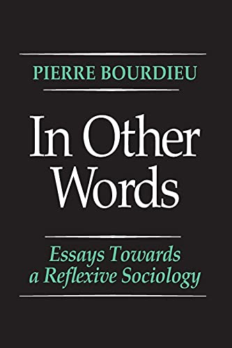 9780804717250: In Other Words: Essays Toward a Reflexive Sociology