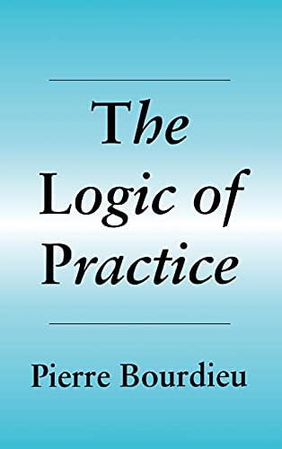 9780804717274: The Logic of Practice
